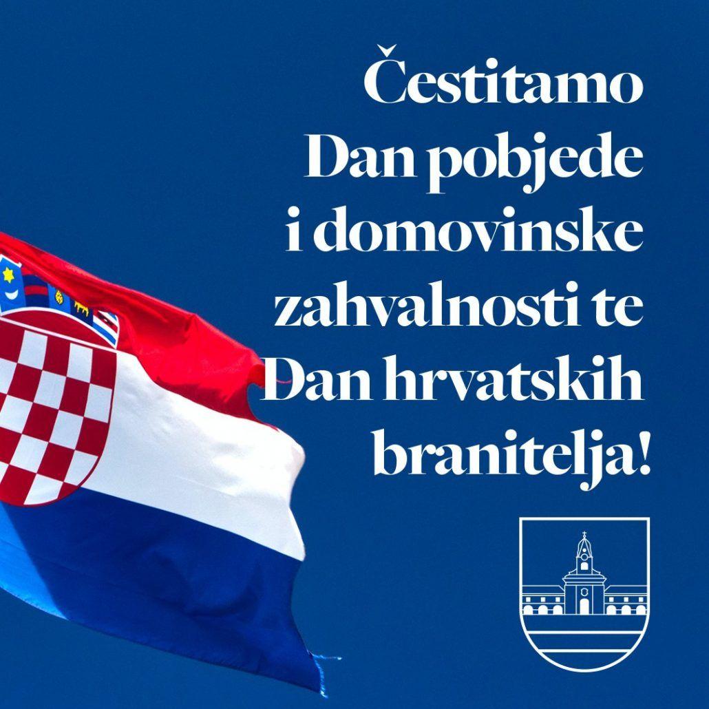 Čestitamo Dan pobjede i domovinske zahvalnosti te Dan hrvatskih branitelja