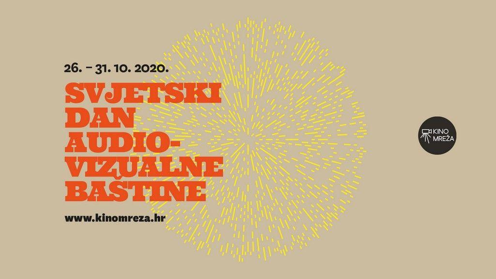 Program povodom Svjetskog dana audiovizualne baštine ove godine održava se online