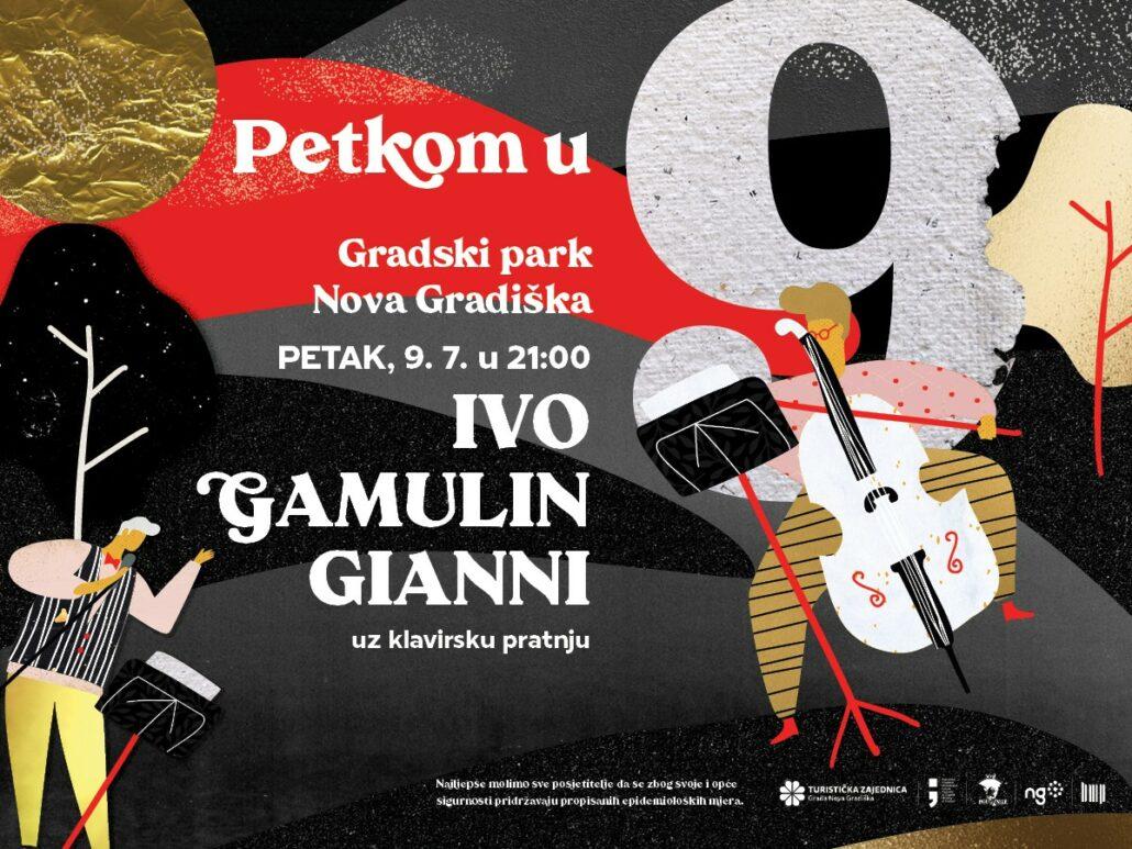 Petkom u 9 – Ivo Gamulin Gianni